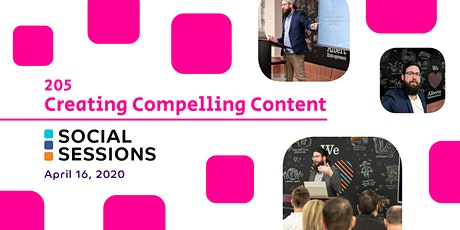Social Session 205: Creating Compelling Social Content tickets