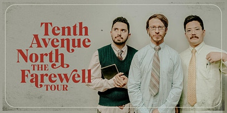 Tenth Avenue North - The Farewell Tour tickets