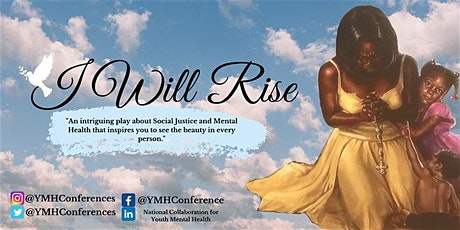 "April 26 & May 17: JOIN US!  SUPPORT "" I Wiill Rise"": Youth Mental Health tickets"