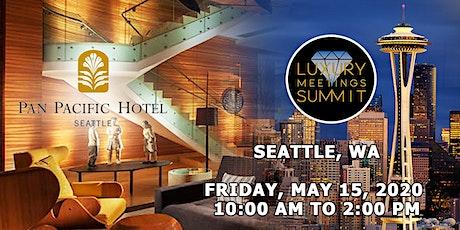 Seattle: Luxury Meetings Summit @ Pan Pacific Seattle tickets