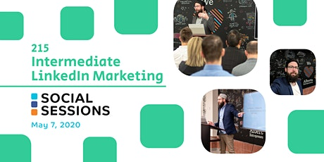 Social Session 215: Intermediate LinkedIn Marketing tickets
