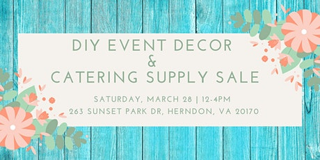 DIY Event Decor & Catering Supply Sale tickets