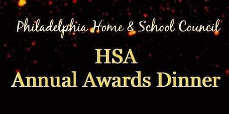 Philadelphia Home and School Council HSA Awards Ceremony 2020 tickets