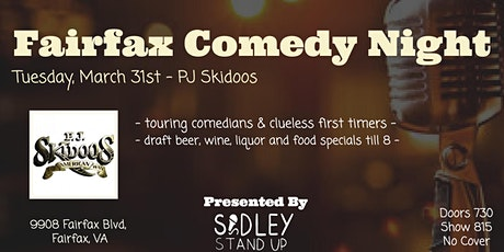 Fairfax Comedy Night at PJ Skidoos! tickets