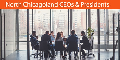 North Chicagoland CEOs & Presidents (4/17 Breakfast) tickets