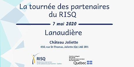 Tournée des partenaires du RISQ à Lanaudière billets