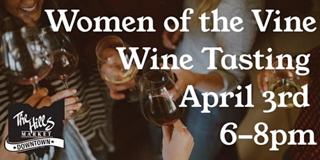 Cancelled - Women of the Vine Wine Tasting tickets