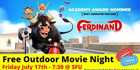 Free Outdoor Movie Night: Ferdinand tickets