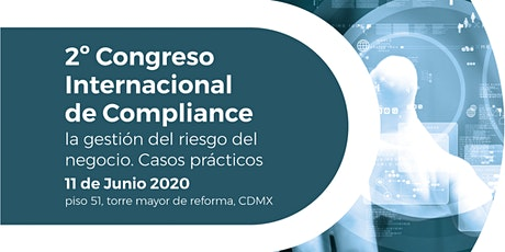 2do Congreso Internacional de Compliance. AMEXICOM 2020 boletos
