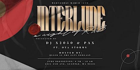 Interlude tickets