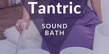 Tantra Sound Bath tickets