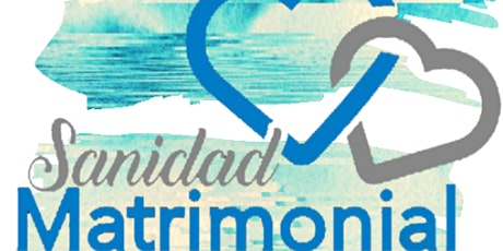 Sanidad Matrimonial Conferencia 2020 tickets