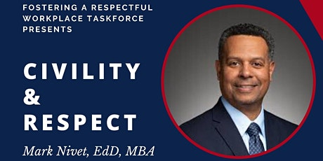 Marc A. Nivet presents on Civility & Respect tickets