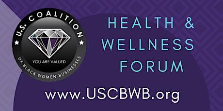 U.S . Coalition  of Black Women Businesses Health & Wellness Forum tickets