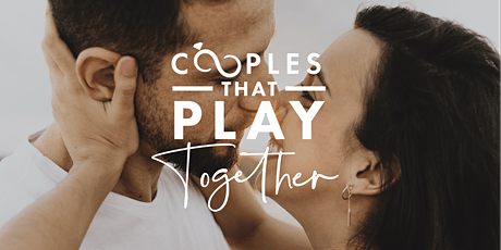 Couples That Play Together | June 4, 2020 tickets
