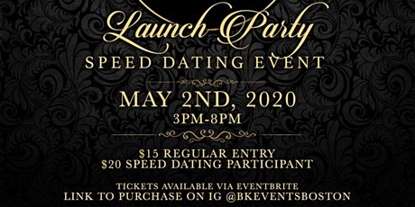 BK Events Boston Launch Party / Speed Dating Event tickets