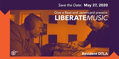 Postponed // Give a Beat and Jammcard present LIBERATEMUSIC