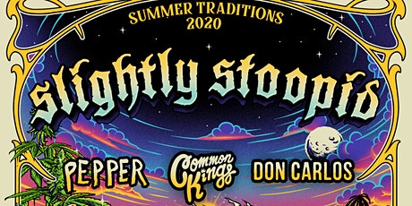 SLIGHTLY STOOPID - Summer Traditions 2021 tickets