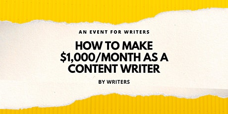 How To Make $1,000/Month As A Content Writer tickets