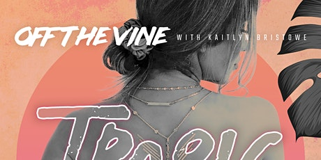 KAITLYN BRISTOWE'S TROPIC LIKE IT'S HOT TOUR tickets