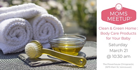 Clean & Green Home : Body Care Products for Your Baby tickets