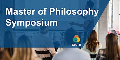 Master of Philosophy Symposium - 29th April 2020 - Via Zoom tickets