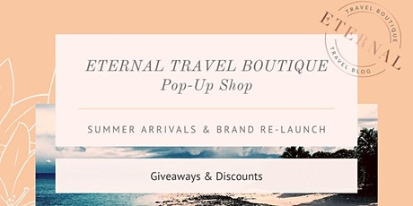 Eternal Travel Boutique Pop-Up Shop tickets