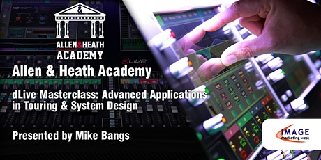 Allen & Heath Academy - San Jose, CA (dLive) tickets