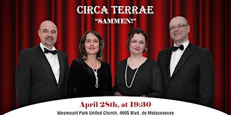 Ensemble vocal Circa Terrae - Première! billets