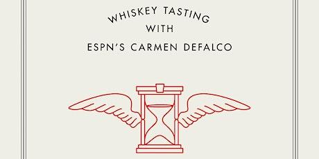 Whiskey Tasting with ESPN'S Carmen DeFalco tickets