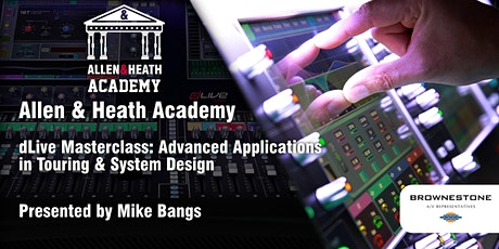 Allen & Heath Academy - Seattle, WA (dLive) tickets