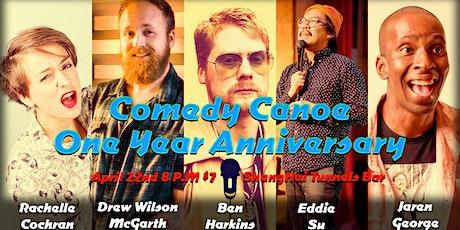 Comedy Canoe One Year Anniversary tickets