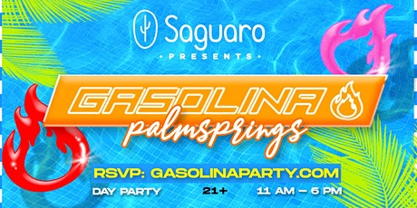 The Saguaro presents Gasolina Palm Springs tickets