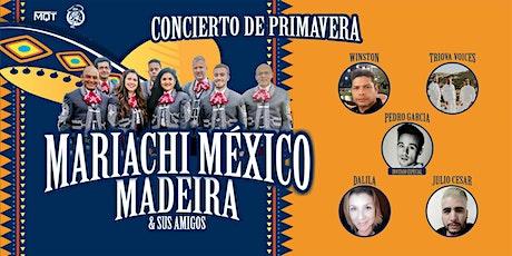 Mariachi México Madeira - Concierto de Primavera bilhetes