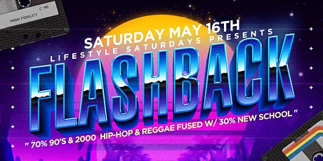 Lifestyle Saturdays: FLASHBACK w  The Legendary Mister Cee tickets