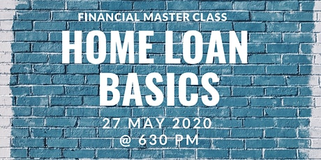 AMEGA FS Financial Master Class: Home Loan Basics tickets