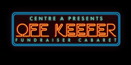 Off Keefer: Fundraiser Cabaret tickets