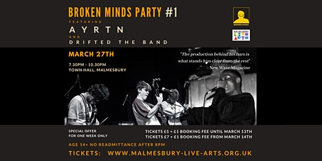 Broken Minds Party #1 - AYRTN and DRIFTED THE BAND tickets