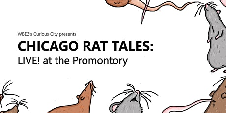 **CANCELLED** WBEZ's Curious City presents Chicago Rat Tales tickets