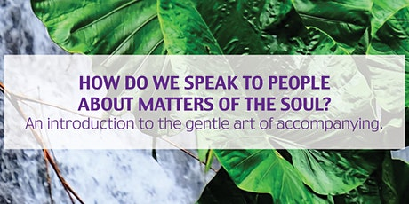 Tabor Workshops(Perth):How do we speak to people about matters of the soul? tickets