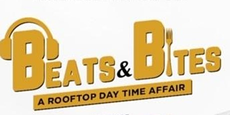 Beats & Bites: A Rooftop Day Time Affair tickets