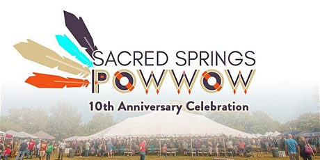 2020 Sacred Springs Powwow | 10th Anniversary Celebration tickets
