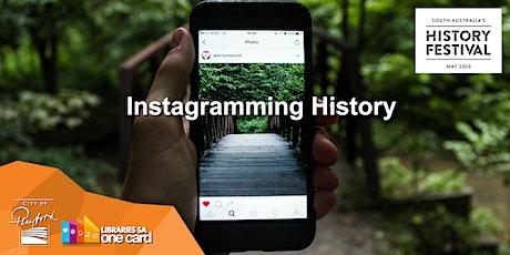 Instagramming History (SA History Festival) [POSTPONED] tickets