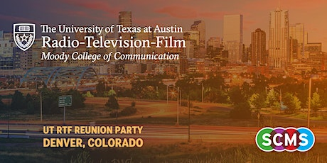 """UT Radio-Television-Film """"Back to the Ranch"""" Reunion Party - SCMS 2020  tickets"""