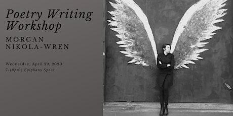 Poetry Writing Workshop with Morgan Nikola-Wren tickets