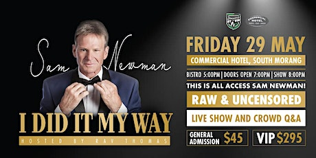 SAM NEWMAN: I DID IT MY WAY hosted By Rav Thomas tickets