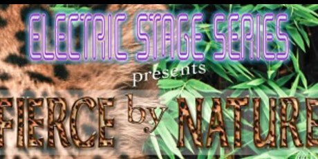 The 4th Annual Fierce by Nature tickets