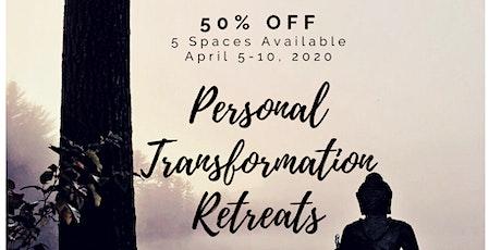 50% Off Personal Transformation Retreats - April 5-10, 2020 tickets