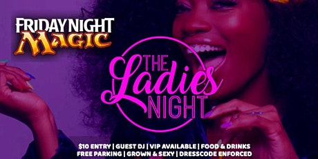 Friday Ladies Night (Grown & Sexy) tickets