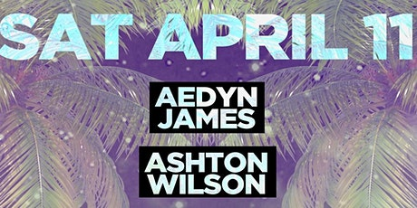 Aedyn James And Ashton Wilson Live tickets